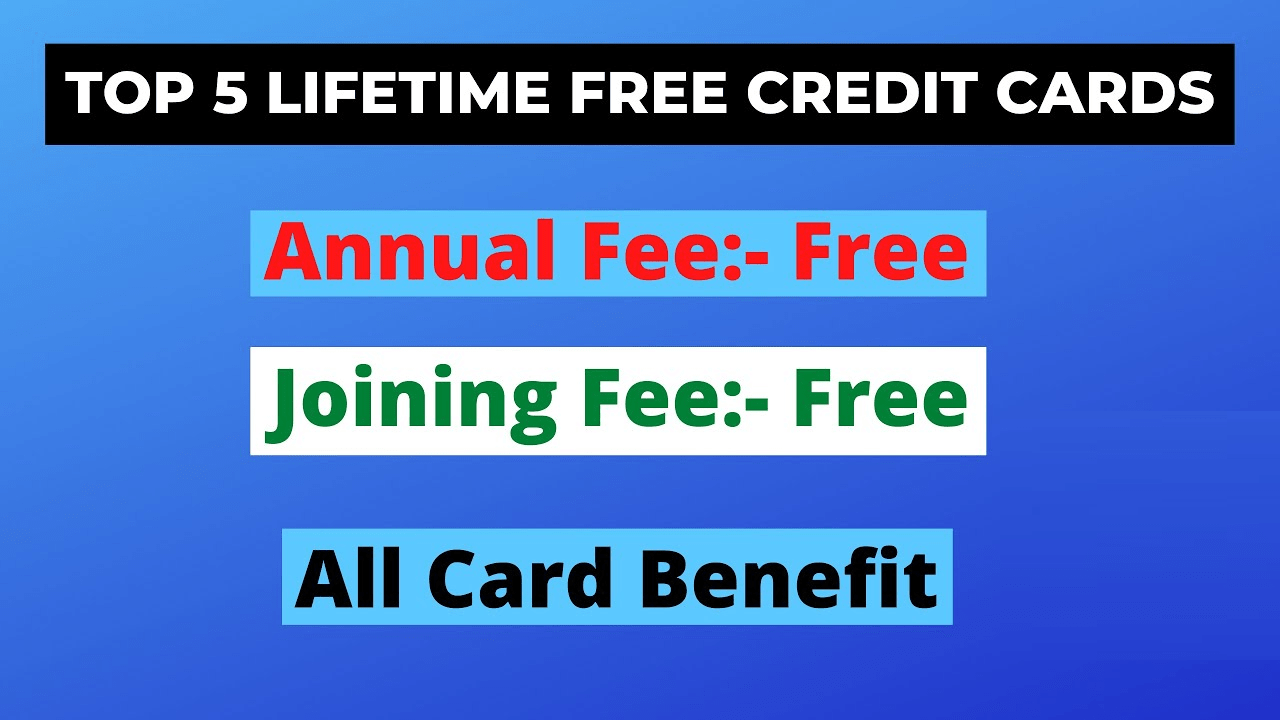 Top 5 Lifetime Free Credit Cards in India 2021 with Exclusive Benefits