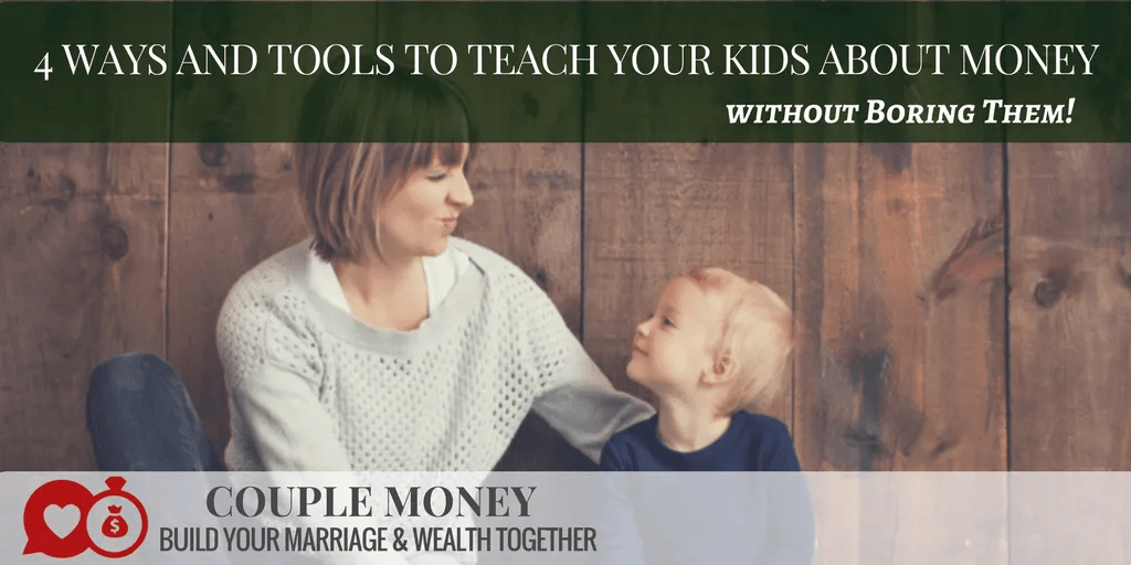 Want your kids to be generous, responsible, and money savvy? Here are 4 ways to teach your kids about money (without being boring)!