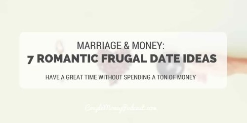 7 ROMANTIC FRUGAL DATE IDEAS