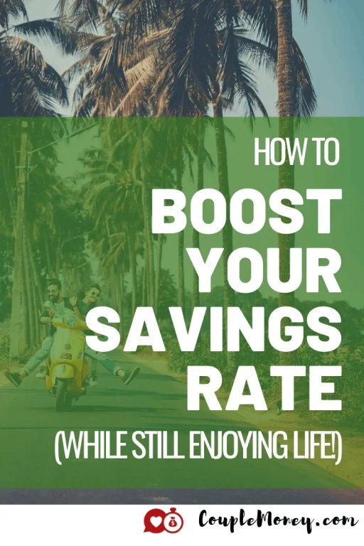 How much you save can have an incredible impact on how fast you reach your big financial goals. Learn how you can boost your savings rate while still having some fun now! #savings #fi #financialindependence #financialfreedom