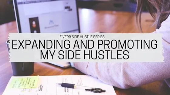 Expanding and Promoting My Side Hustles