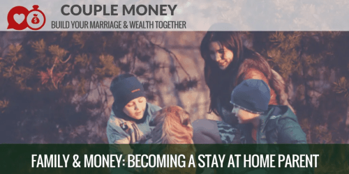Want to have more time for your kids? Learn how prepare your finances so you can become a stay at home parent without breaking the budget !