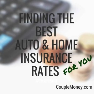 Finding the Best Auto & Home Insurance Rates