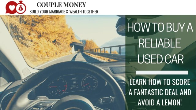 Looking to buy a car, but short on cash? Learn our tips and tricks to snag a great deal on a reliable car and avoid a lemon! #family #money #moneytips #savings #fi