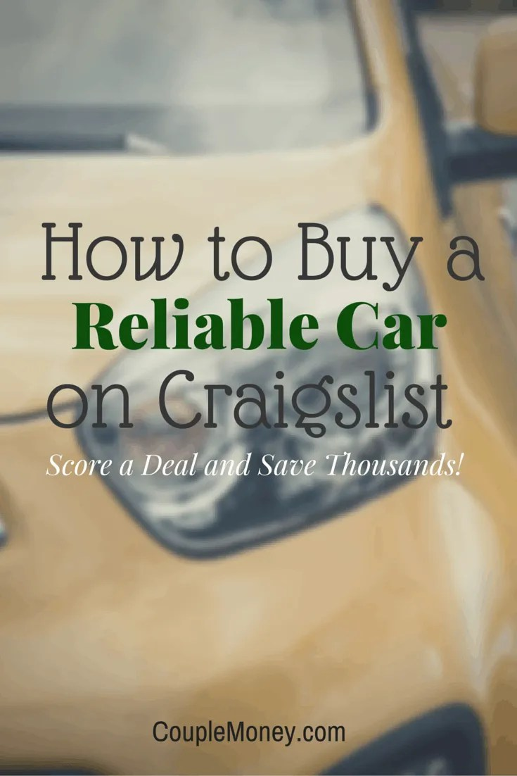 How To Buy A Car Off Craigslist Couple Money