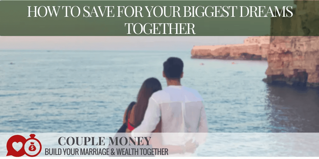 Do you two have several dreams you want to achieve, but can't agree on which ones totackle first? Today I'll share how you can work together to save for and reach your biggest dreams!