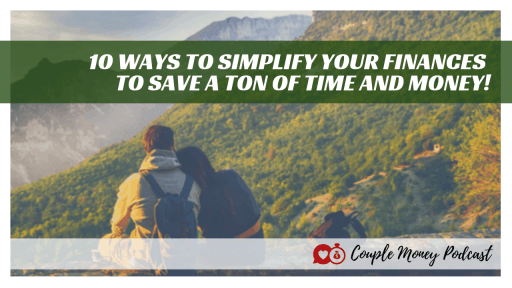 Want to save more and pay down your debt faster, but feel overwhelmed? Here are 10 ways you can simplify your finances so you have more time to enjoy while still staying on top of your money!  #family #marriage #money #saving #debtfree #fi #FIRE