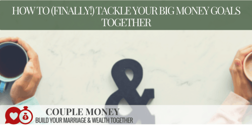 Want to jumpstart your marriage and money? Here are 4 game-changinghabits that real-life couples have used to reach their biggest money goals together!