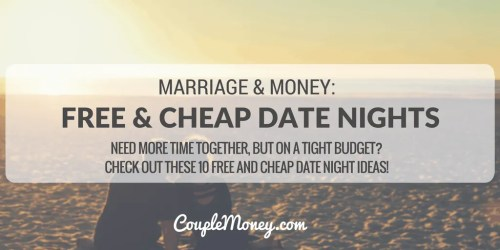 Need more time together, but on a tight budget? Check out these 10 free and cheap date night ideas!