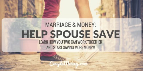 Are you a natural saver, but your spouse isn't? Learn how you can work together and build your savings!