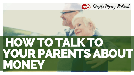 Learn how you can talk to your parents about money, their retirement, and beyond with less stress! #family #money #podcast