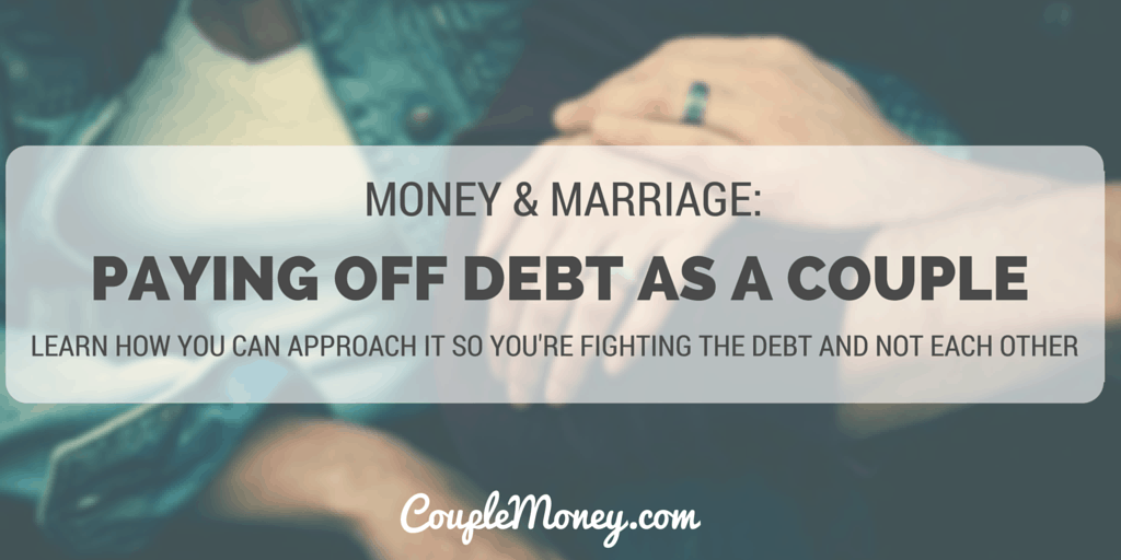 marriage and money paying off debt as a couple