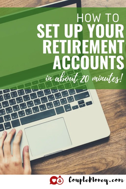 Setting up your retirement accounts doesn't have to be complicated. Learn how you can quickly open up an IRA in about 20 minutes! #retirement #investing #family #money #fi #financial independence
