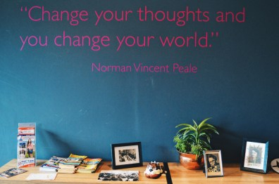 """Change your thoughts and you change your world"" - Norman Vincent Peale art t the Moxy © Coupleofmen.com"