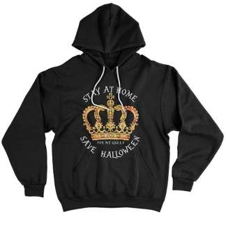 Stay At Home Save Halloween Hoodie For My Queen