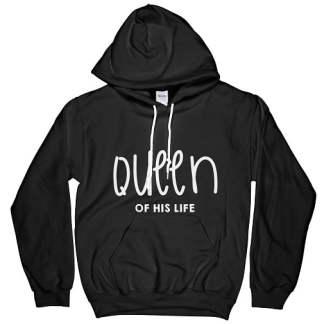 Queen Of His Life Hoodie