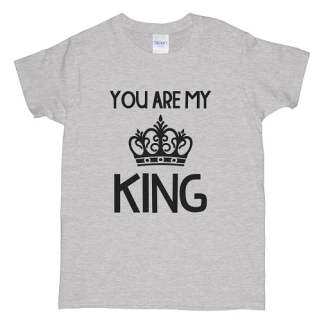 You are my King T-Shirts