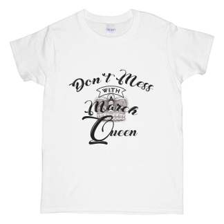 Don't Mess With A March Queen T-Shirt Hidden Crown