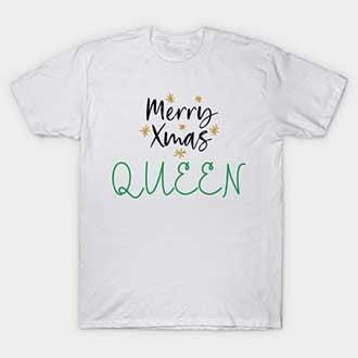 Merry Xmas Queen T-Shirt