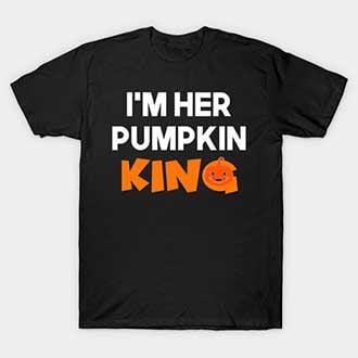 Im Her Pumpkin King T-Shirt