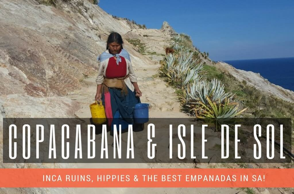 Travel Guide – Copacabana and Isla de Sol, Bolivia
