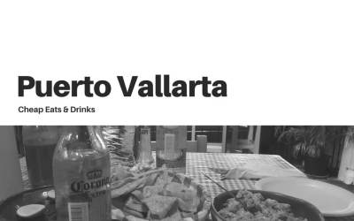 Cheap eats & drinks in Puerto Vallarta