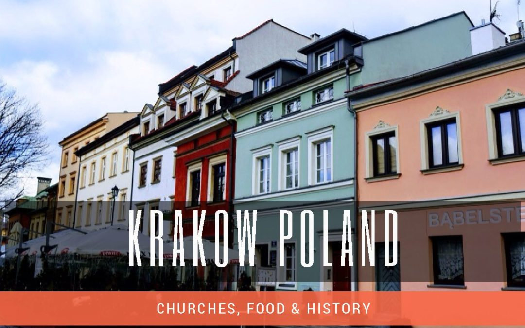 Travel Guide – Krakow (Things to Do in Krakow)