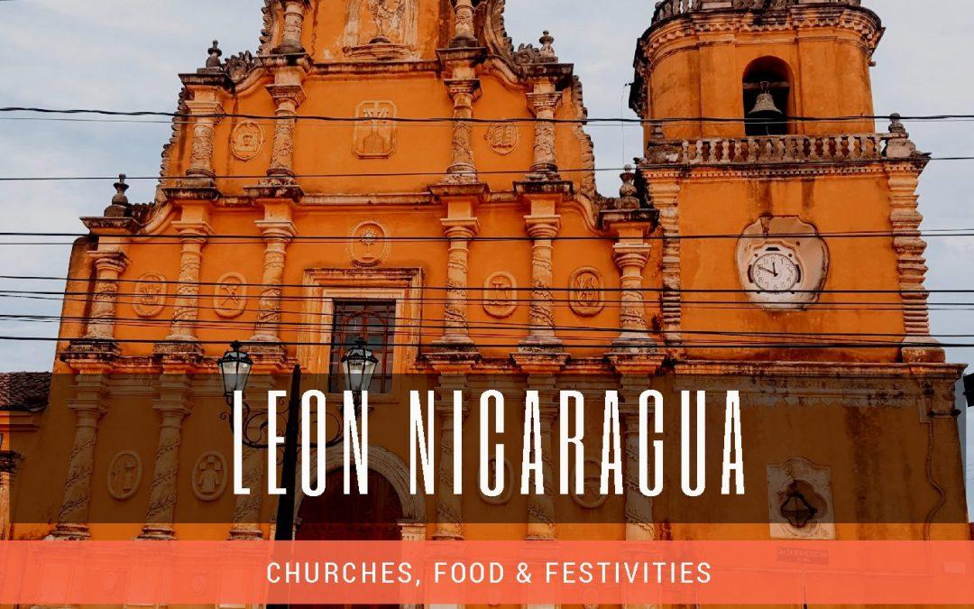 Travel Guide – Leon, Nicaragua