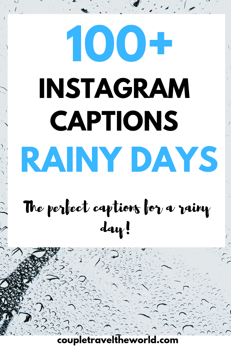 100+ Rainy Day Quotes - Perfect Instagram captions for a cold, rainy