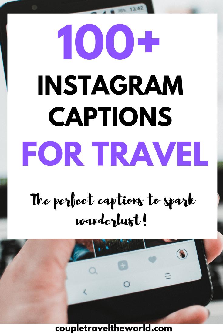 Instagram captions for travel - ultimate wanderlust