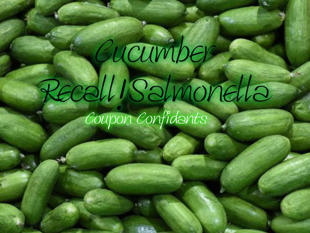 RECALL ALERT~Cucumbers!!!