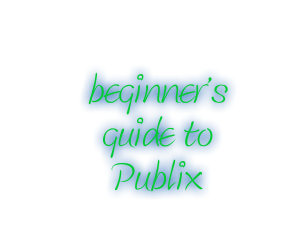 beginners guide to publix