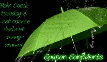 Rain Check Tuesday! Check your stores for your last minute deals!