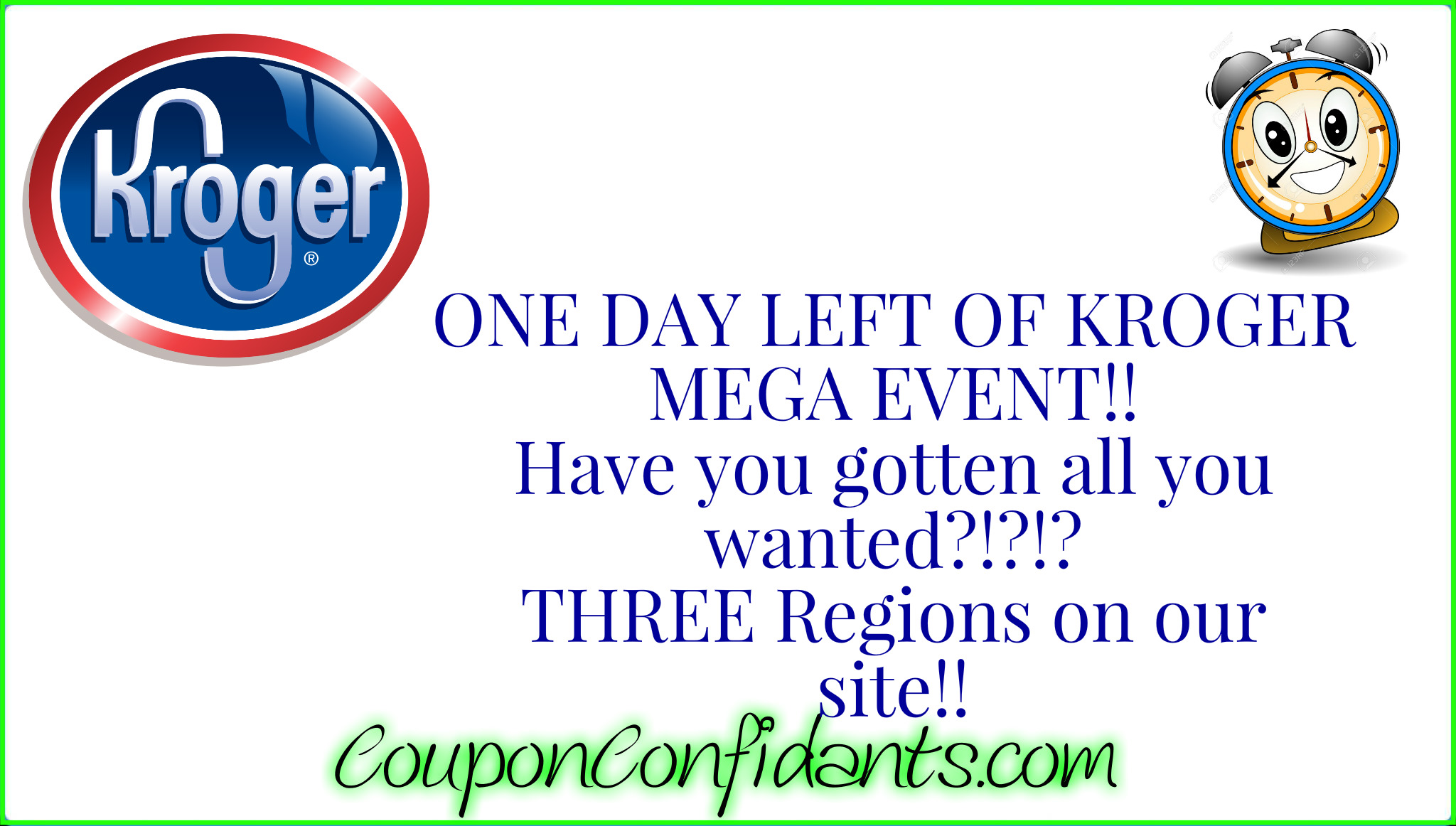 ONE day left for Kroger Mega Event!!