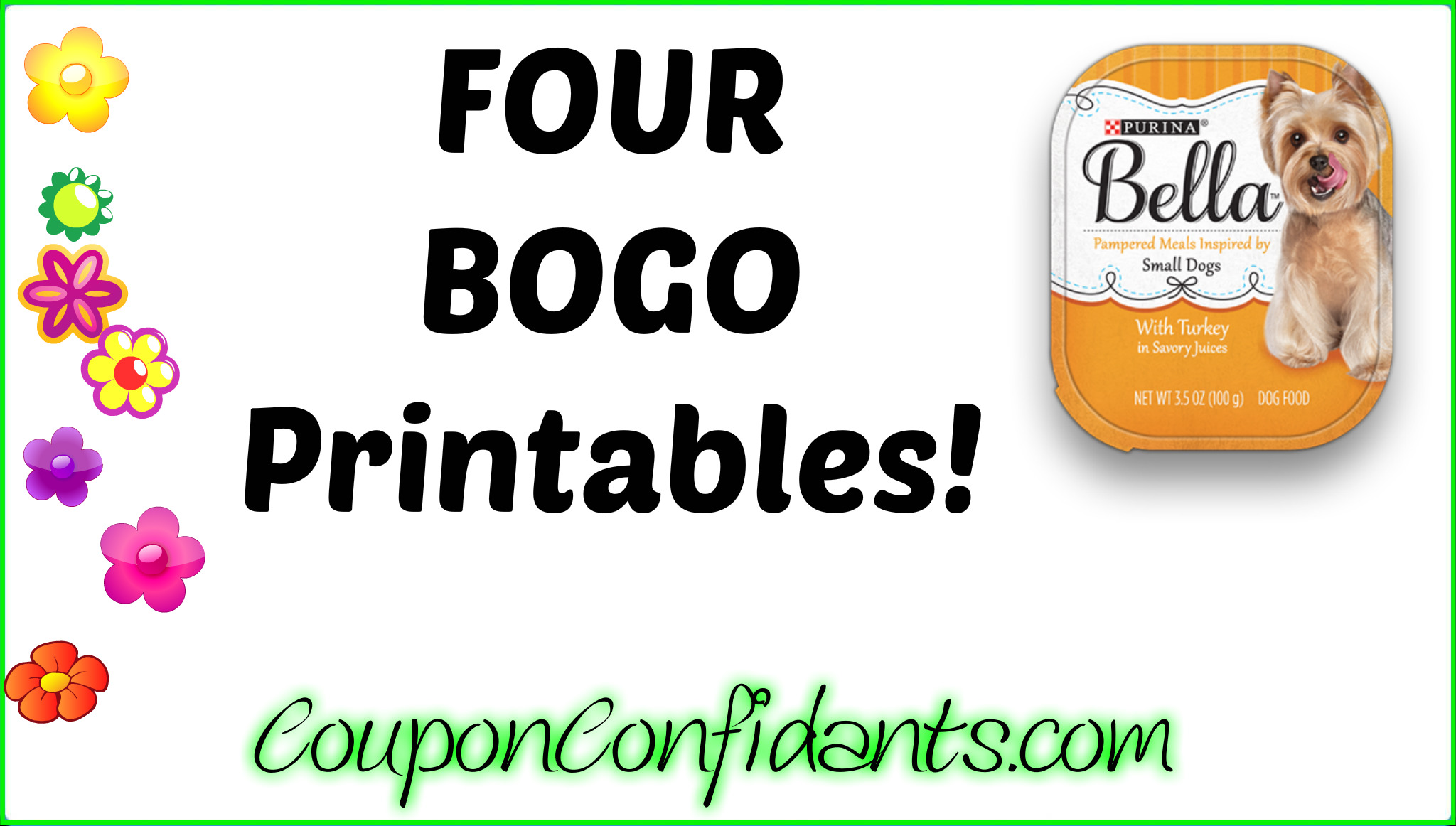 graphic about Printable Pet Coupons named WOW!!!! 4 BOGO Printable Coupon codes for Bella Pet Meals
