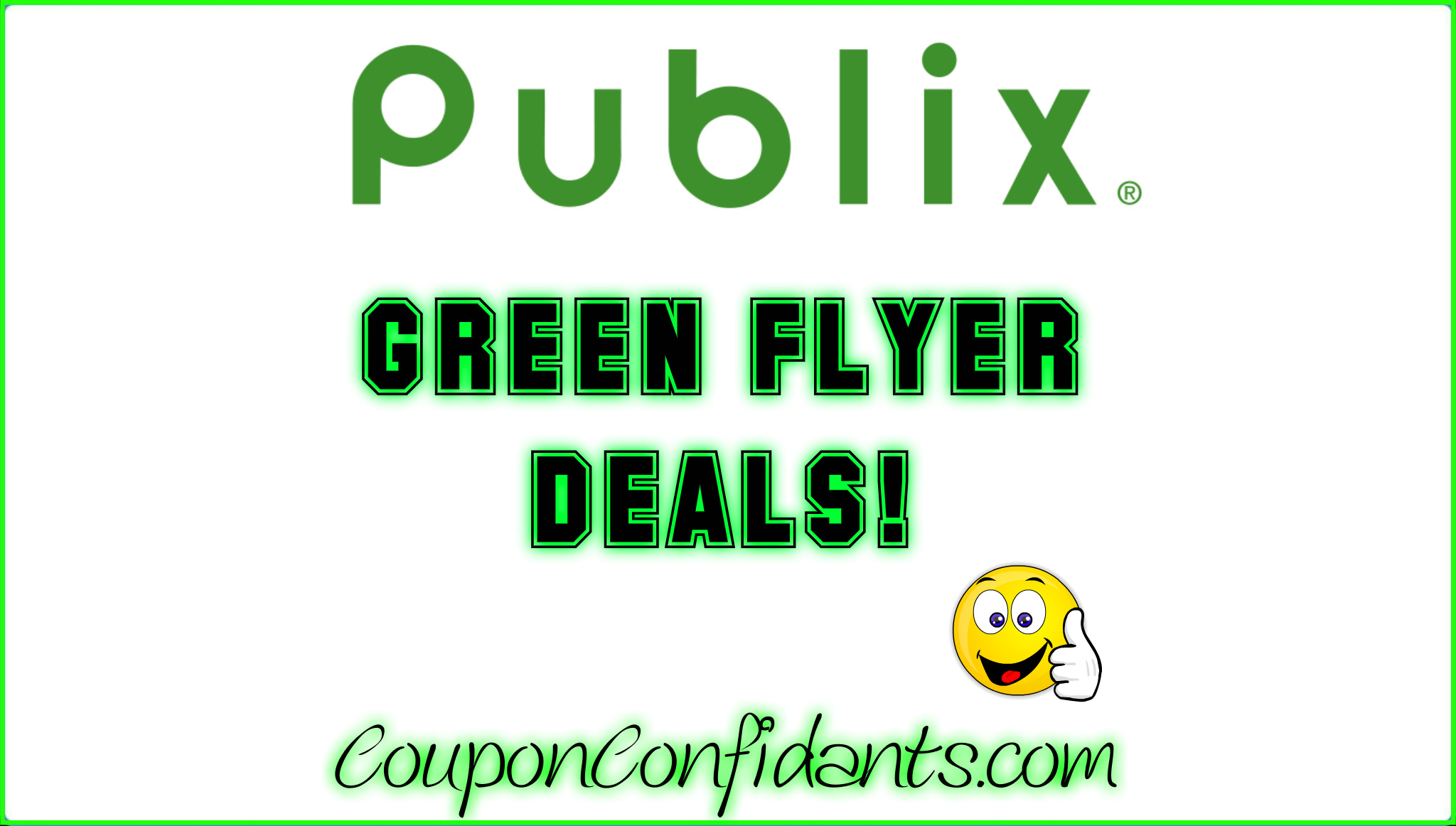 Publix Green Flyer Best Deals! 5/13 - 6/2
