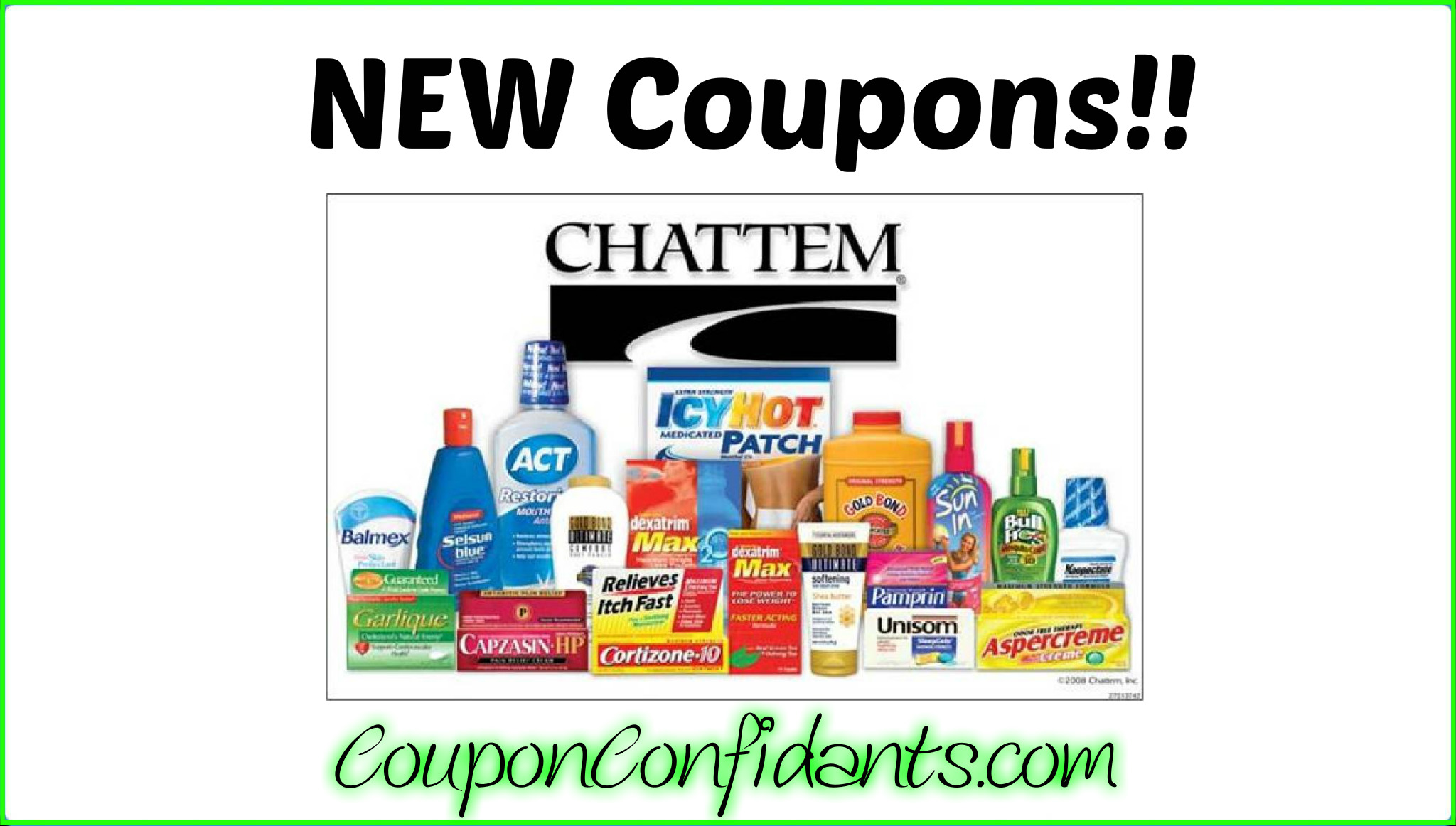 NEW Chattem Brands high value coupons!!!