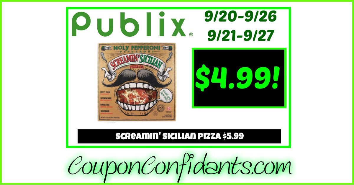 Screamin' Sicilian Pizza at Publix! MUST do Deal!!