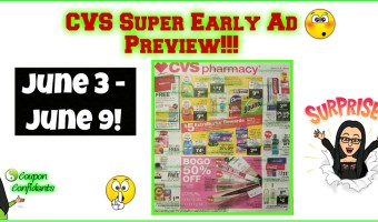 CVS Super Early AD Preview!! 6/3 – 6/9! WOW!