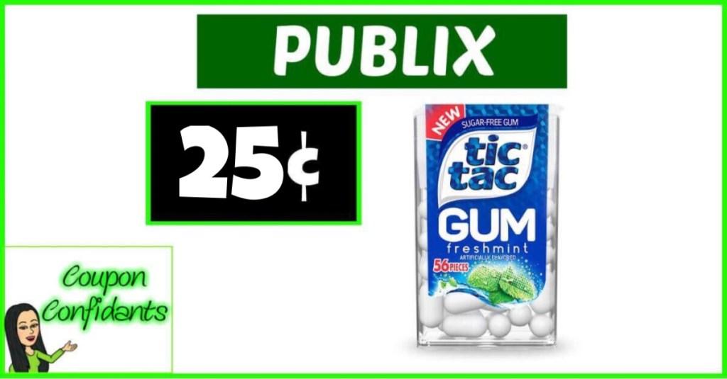 $0.25 Tic Tac Gum at Publix!