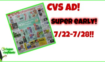 CVS EARLY AD Preview!! July 22 – 28