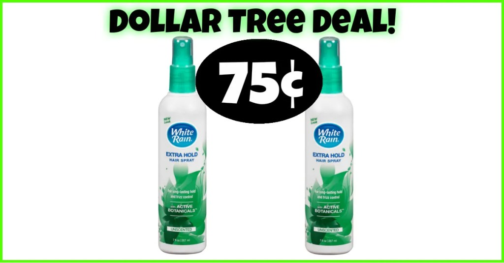 75¢ White Rain Hairspray at Dollar Tree!