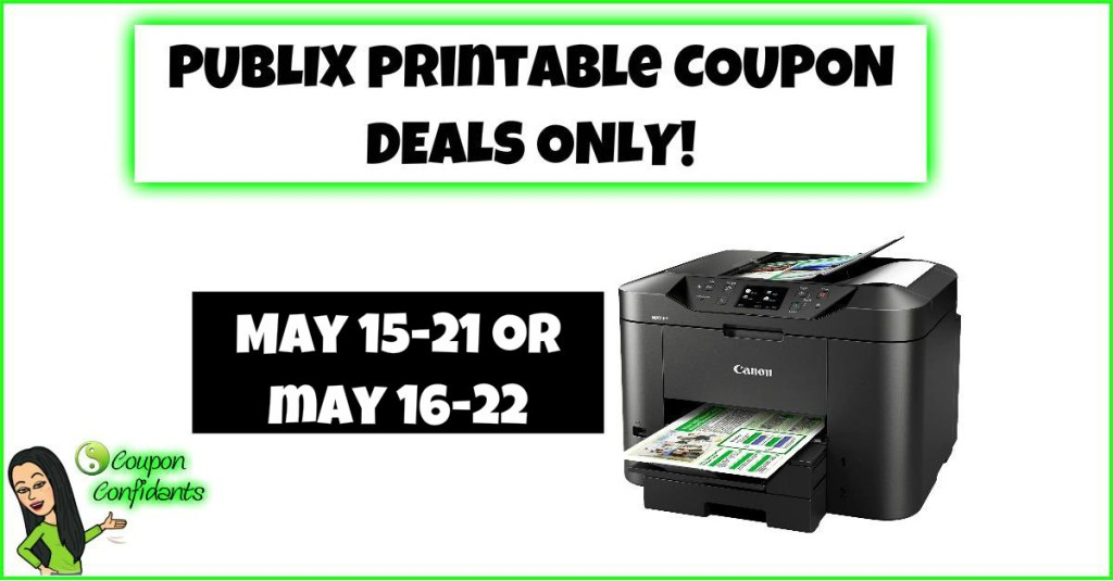 Publix Printable Coupons Only 5/15-5/21 or 5/16-5/22