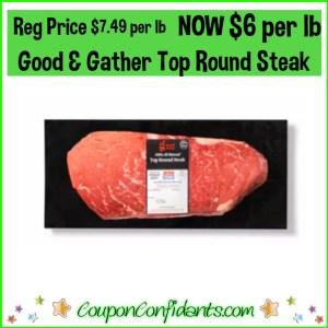 Top Round Steak Reg Price $7.49 per lb NOW $6 per lb!