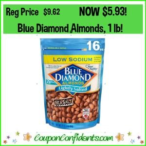 Blue Diamond Almonds, Reg Price $9.62 NOW $5.93!