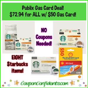 EIGHT Starbucks Items and $50 Gas Card for $72.94 at Publix! NO COUPONS NEEDED!