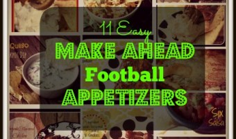 11 Easy, Make Ahead Football Appetizers