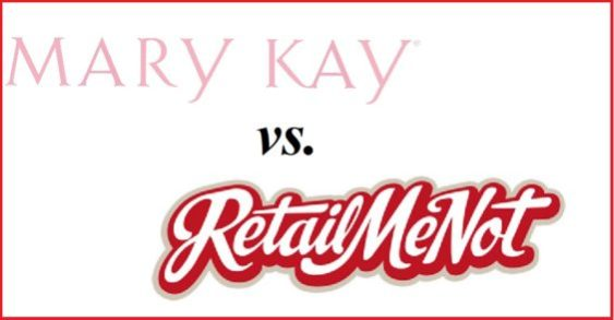 Mary Kay vs RetailMeNot