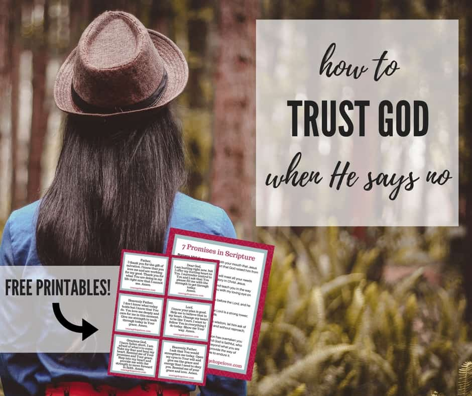 trust god when He says no