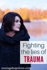 Fighting the Lies of Trauma